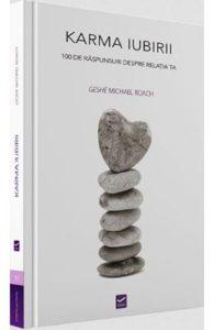 Karma iubirii de Geshe Michael Roach